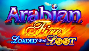 Arabian Fire Loaded with Loot
